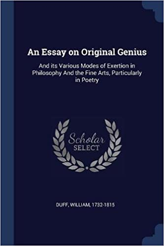 What Is A Thesis Statement In An Essay Examples An Essay On Original Genius And Its Various Modes Of Exertion In  Philosophy And The Fine Arts Particularly In Poetry Duff William    Health Education Essay also Thesis Support Essay An Essay On Original Genius And Its Various Modes Of Exertion In  Japanese Essay Paper