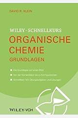 Wiley Schnellkurs Organische Chemie Grundlagen (German Edition) Kindle Edition