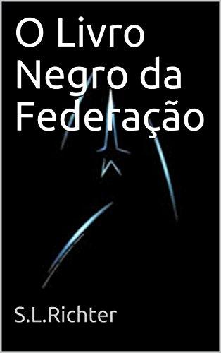 O Livro Negro da Federação
