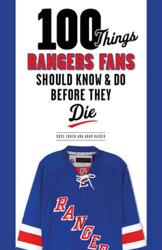 - 100 Things Rangers Fans Should Know & Do Before They Die (100 Things...Fans Should Know)
