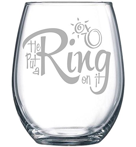 He put a Ring on it 15 oz. stemless wine - Glasses Put On