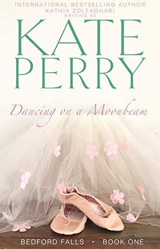 Collection Fairies Dancing - Dancing on a Moonbeam (Bedford Falls Book 1)