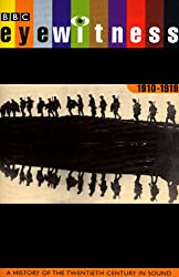 Eyewitness, 1910-1919