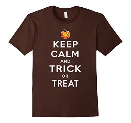 Men's Halloween Costume Keep Calm Trick or Treat T Shirt Small Brown (Creative Halloween Costumes Ideas)