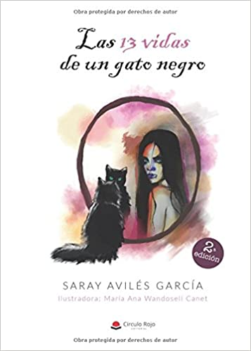 Las 13 vidas de un gato negro (Spanish Edition): Saray Avilés: 9788491944843: Amazon.com: Books