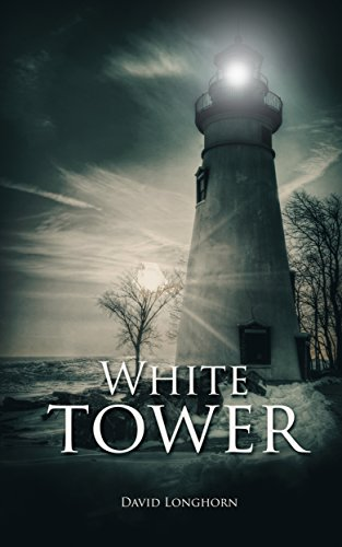 White Tower (Dark Isle Series Book 2) (Longhorn Series)
