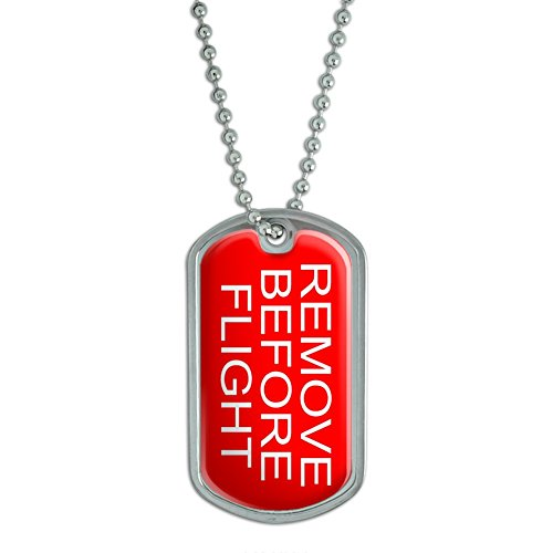 Flight Dog Tag Necklace (Remove Before Flight - Airplane Warning - Military Dog Tag Luggage Keychain)