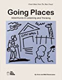 Going Places, Anne Rasmussen and Matt Rasmussen, 093611021X