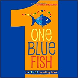 amazoncom one blue fish a colorful counting book 9781416996729 charles reasoner books - Colorful Fish Book