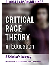 Critical Race Theory in Education: A Scholar's Journey