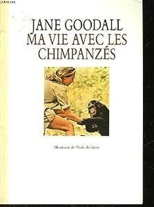 """Afficher """"Ma Vie avec les chimpanzés"""""""