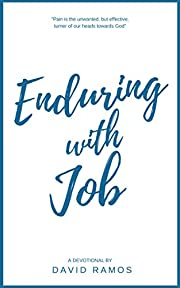 Enduring with Job: 30 Devotionals to Give…