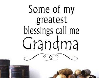Some Of My Greatest Blessings Call Me Grandma Wall Decal Gifts For Grandma Blessings Decal Grandma Decal Call Me Nana Grandma Gift ()