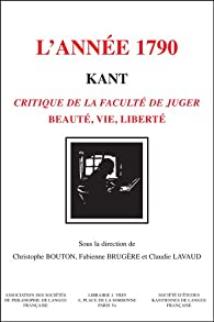 Book's Cover of Kant, l'année 1790. La Critique de la faculte de juger
