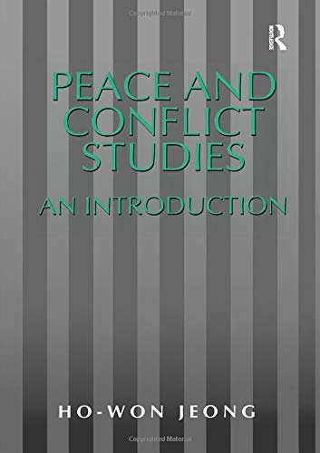 Peace and Conflict Studies: An Introduction (Studies in Peace and Conflict Research)