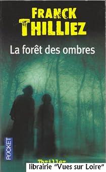 La forêt des ombres par Thilliez