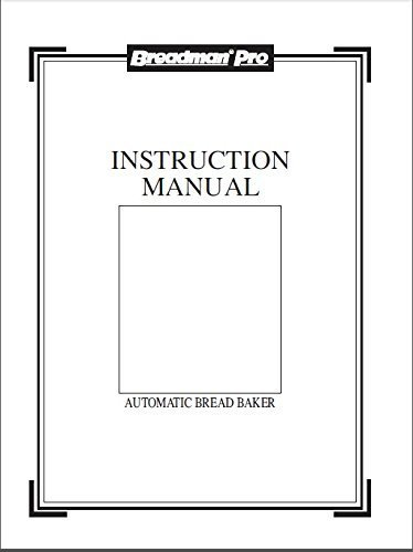Breadman Bread Machine Maker Instruction Manual & Recipes (Breadman Bk2000b compare prices)