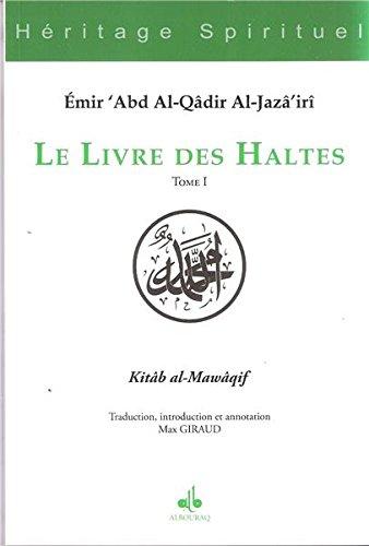 Le Livre Des Haltes Tome I Heritage Spirituel French