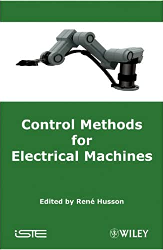 Download Control Methods for Electrical Machines (ISTE) PDF