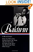 #6: James Baldwin : Collected Essays : Notes of a Native Son / Nobody Knows My Name / The Fire Next Time / No Name in the Street / The Devil Finds Work / Other Essays (Library of America)