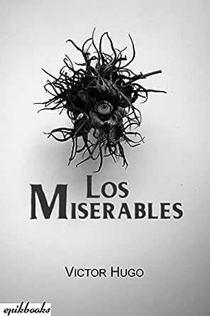 Los Miserables: Ilustrado eBook: Victor Hugo, Emile Bayard, Gaspar ...