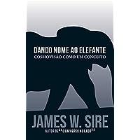 Dando Nome ao Elefante