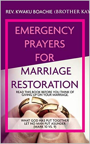 Emergency Prayers for Marriage Restoration