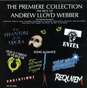 The Premiere Collection: The Best Of Andrew Lloyd Webber (Original Cast Compilation) by Lloyd Webber, Andrew [Music - Premiere Collection
