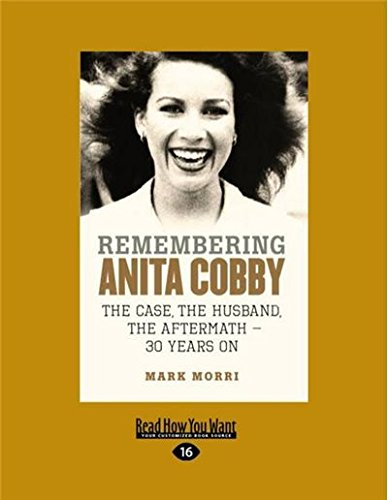 Remembering Anita Cobby: The case, The husband, The aftermath ? 30 years on ebook