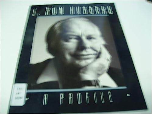 L.Ron Hubbard: A Profile