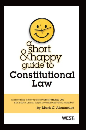 A Short and Happy Guide to Constitutional Law (Short and Happy Series)