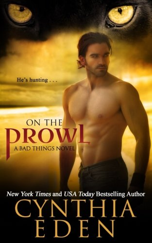 On The Prowl (Bad Things) (Volume 2) pdf