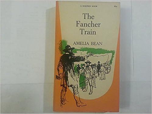 Book The Fancher Train (A Dolphin Book)