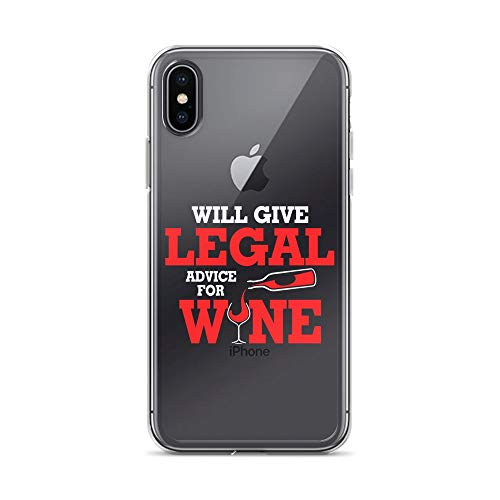iPhone X/XS Pure Clear Case Crystal Clear Cases Cover Will Give Legal Advice for Funny Drinking Lawyers Transparent