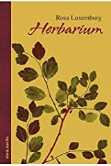 Herbarium by Rosa Luxemburg (2016-05-19) Unknown Binding