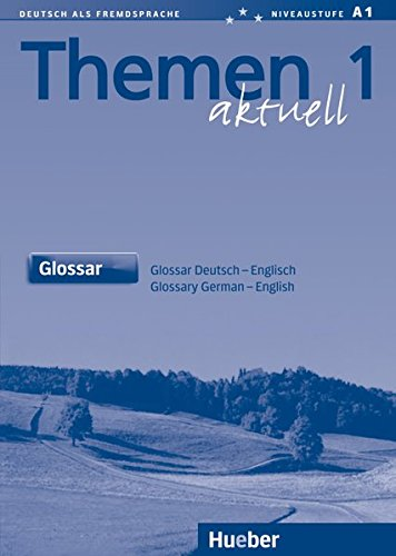 Themen Aktuell 1 Glossar Deutsch-English