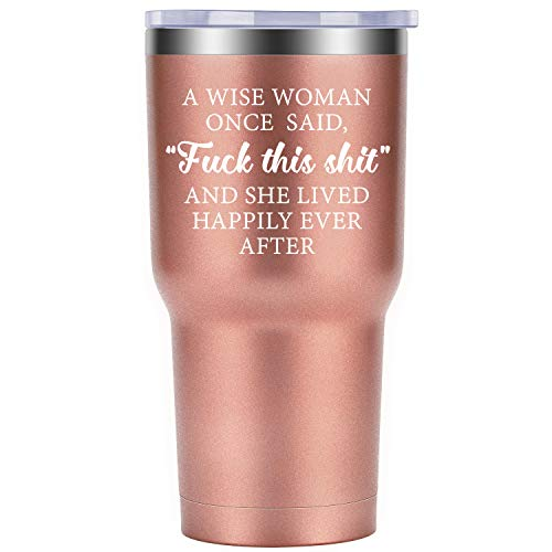 A Wise Woman Once Said, and She Lived Happily Ever After - Funny Birthday, Divorce, Retirement, Christmas Gifts for Women, Best Friends, BFF, Her, Mom, Wife, Coworker - Coolife 30oz Wine Tumbler