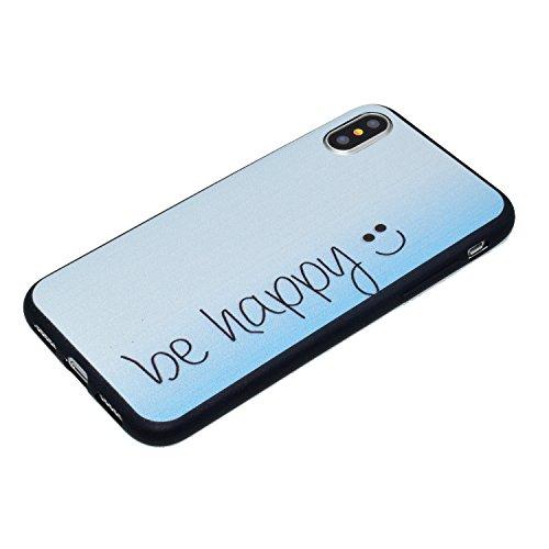 Coque iPhone X Soyez heureux Premium Gel TPU Souple Silicone Protection Housse Arrière Étui Pour Apple iPhone X / iPhone 10 (2017) 5.8 Pouce + Deux cadeau
