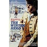 The Winter Hero, James Lincoln Collier and Christopher Collier, 0590426044