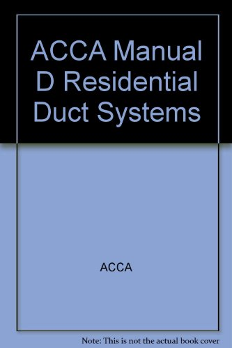 (ACCA Manual D Residential Duct Systems)
