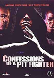 Confessions of a Pitfighter (Mb)