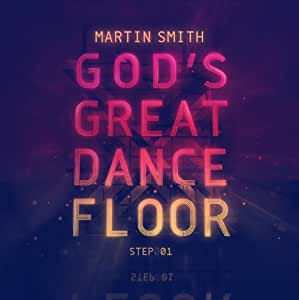 God's Great Dance Floor Step 1