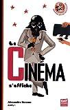 """Afficher """"Le cinéma s'affiche"""""""