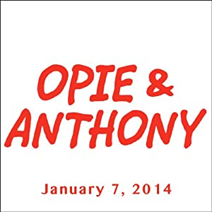 Opie & Anthony, Dean Cain, January 7, 2014 Radio/TV Program