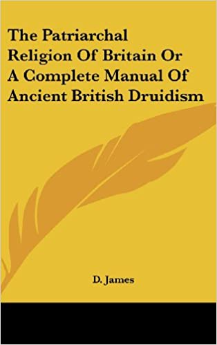 Buy the patriarchal religion of britain or a complete manual of buy the patriarchal religion of britain or a complete manual of ancient british druidism book online at low prices in india the patriarchal religion of altavistaventures Choice Image
