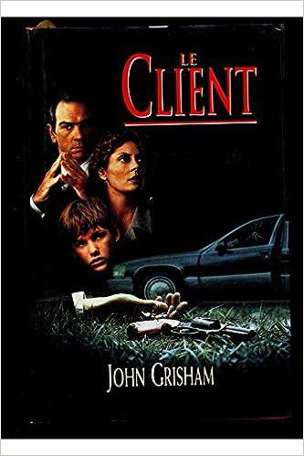 Le client / Grisham, John pdf, epub ebook