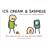 Ice Cream & Sadness: More Comics from Cyanide & Happiness