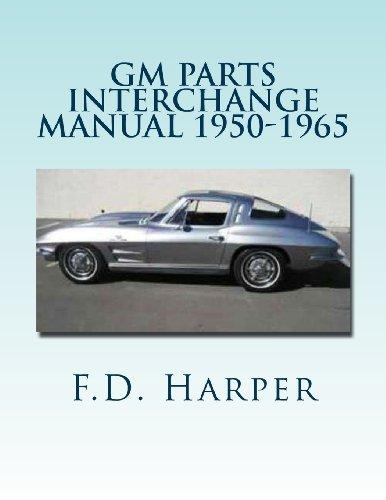 GM Parts Interchange Manual 1950-1965 (Parts Cadillac Repair)