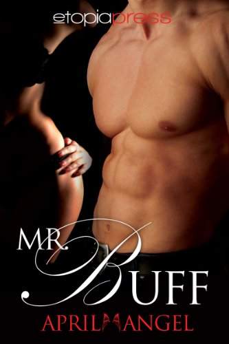 Book: Mr. Buff by April Angel