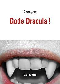 Gode Dracula! par  Anonyme